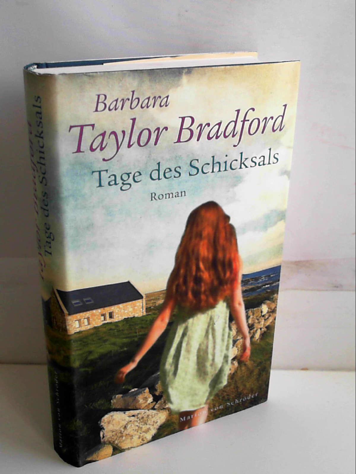Tage des Schicksals (Ein Ravenscar-Roman, Band 3) [Mar 02, 2011] Taylor Bradford, Barbara and Darius, Beate - Barbara Taylor Bradford