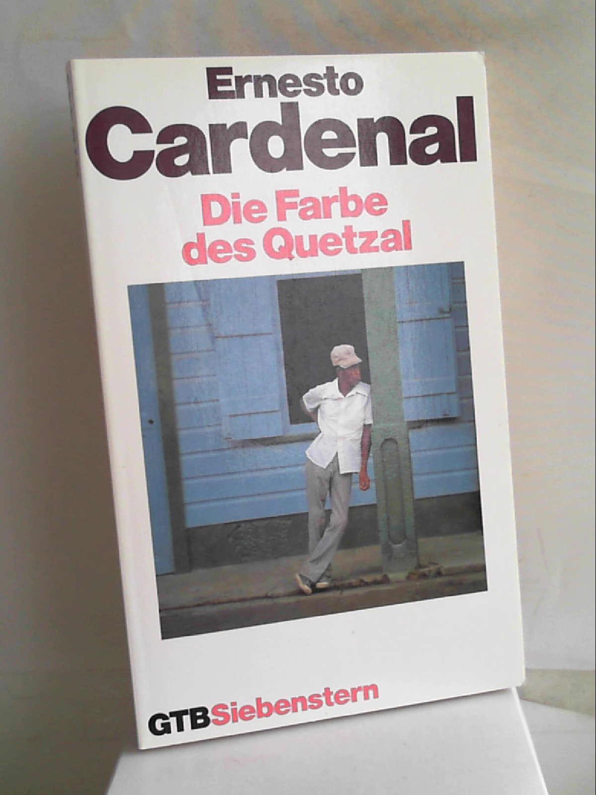 Das poetische Werk III. Die Farbe des Quetzal. (Für die Indianer Amerikas, 1). - Ernesto Cardenal