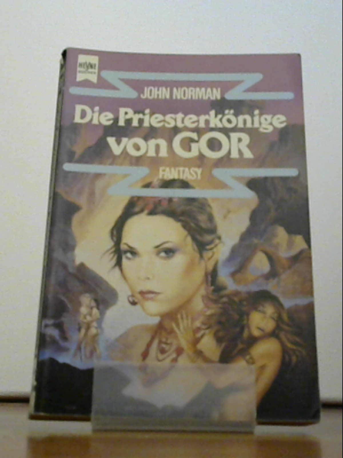 Die Priesterkönige von Gor. Ein Roman aus dem GOR- ZYKLUS. - John Norman