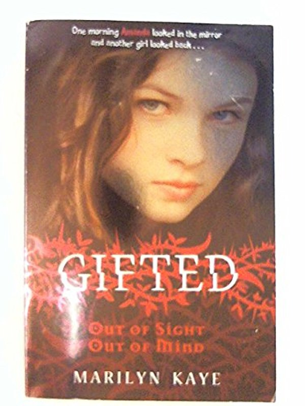 Gifted: Out of Sight, Out of Mind - Marilyn Kaye