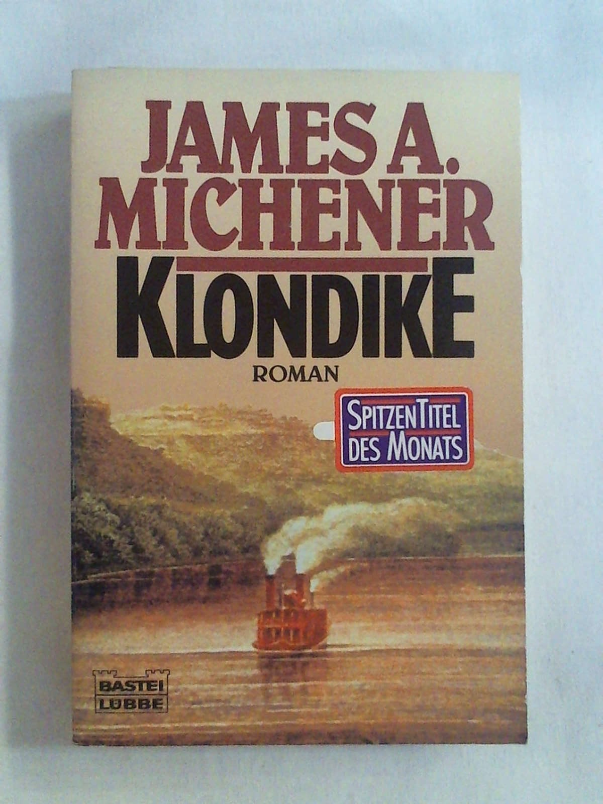 Klondike (Allgemeine Reihe. Bastei Lübbe Taschenbücher)