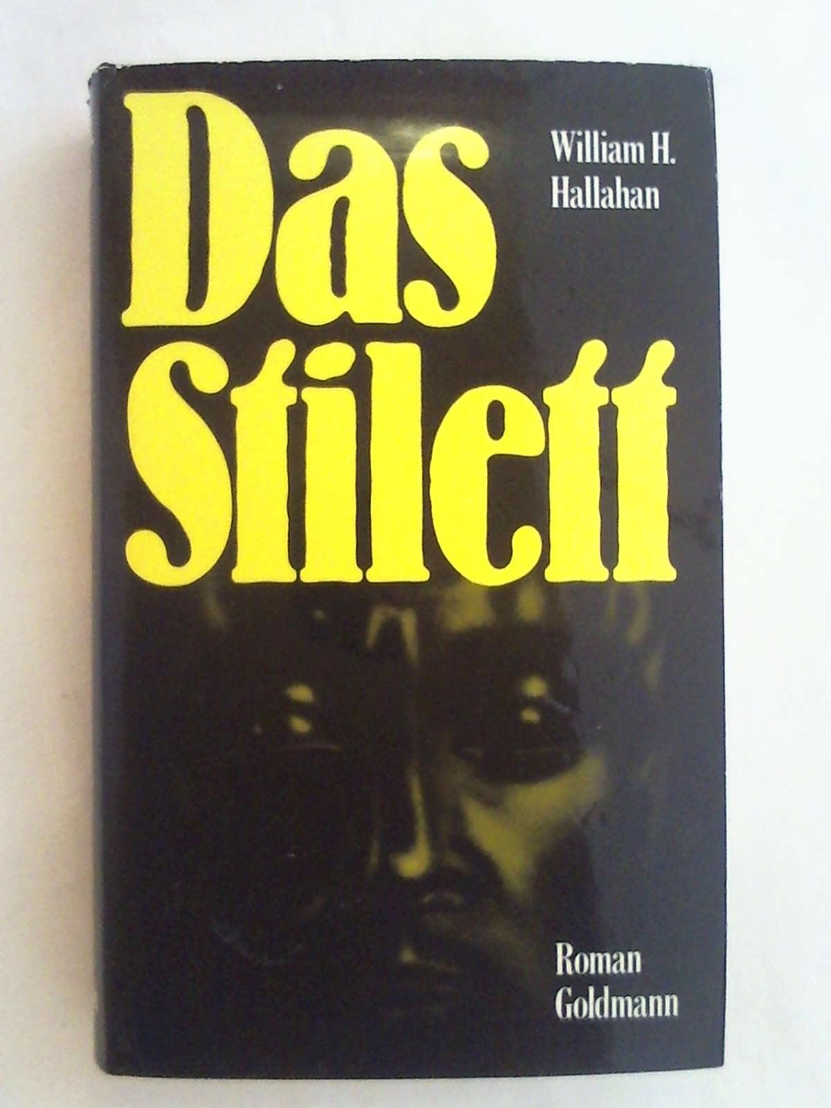 Das Stilett - William H. Hallahan