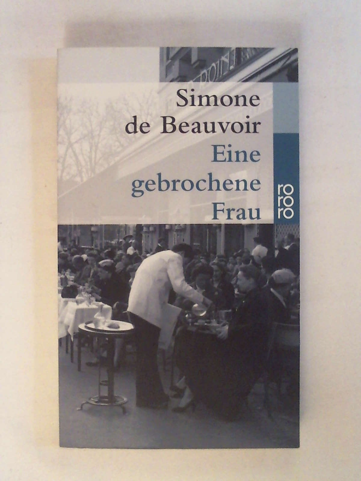 Eine gebrochene Frau - Simone de Beauvoir